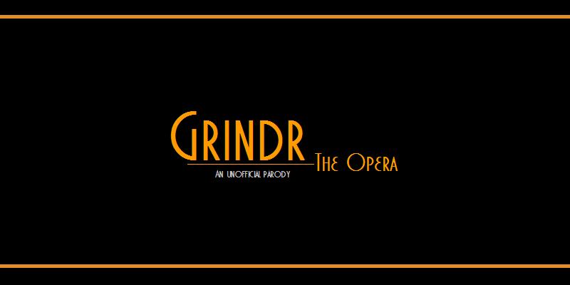 Grindr Operasına Hoşgeldiniz