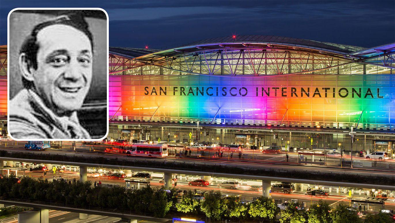 San Francisco Havaalanı, Harvey Milk'in Şerefine Yeniden İsimlendirilecek